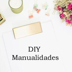DIY Manualidades
